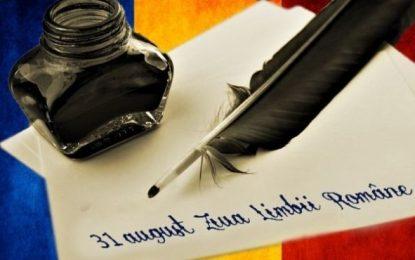 31 august – Ziua Limbii Române/Marcați acest eveniment, vorbiți corect
