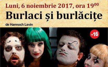 """Poftiți la teatru/""""Burlaci și burlăcițe""""-luni, 6 noiembrie 2017"""