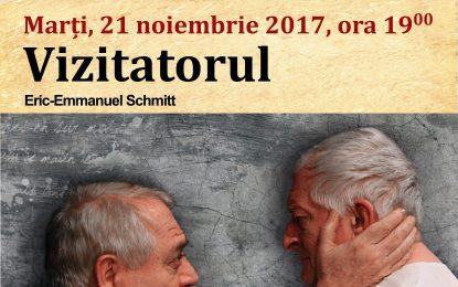 """Poftiți la teatru/""""Vizitatorul""""-marți, 21 noiembrie 2017, ora 19"""