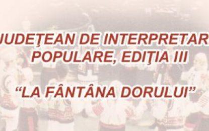 """Palatul Copiilor Călărași organizează Concursul Național de Interpretare a Muzicii Populare """"La Fântâna Dorului"""", ediția a III-a"""